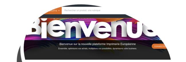 La nouvelle plateforme d'IMPRIMERIE EUROPÉENNE est en ligne